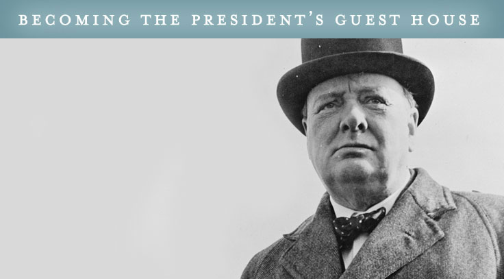 Becoming the President's Guest House